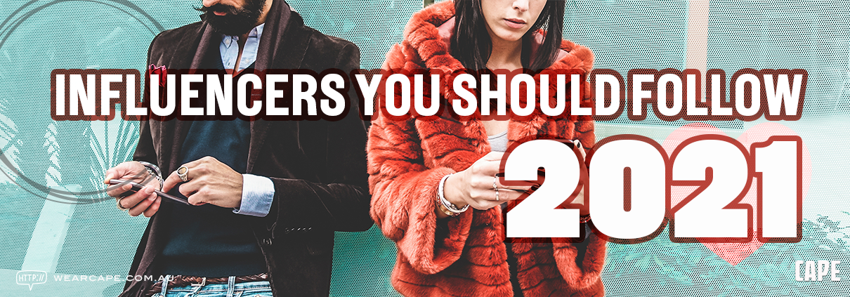 Influencers you should follow in 2021