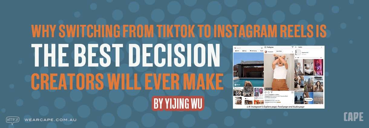 Why Switching from TikTok to Instagram Reels is the Best Decision Creators Will Ever Make