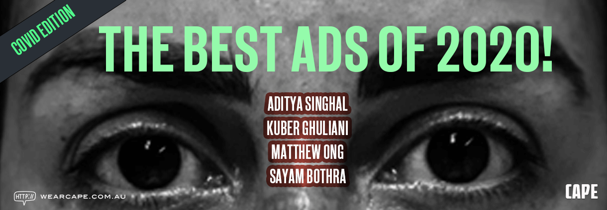 Best Ads 2020 – The COVID Edition